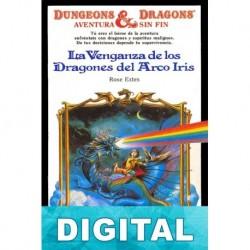 La venganza de los dragones del Arco Iris Rose Estes
