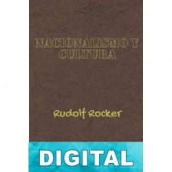 Nacionalismo y cultura Rudolf Rocker