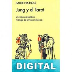 Jung y el tarot. Un viaje arquetípico Sallie Nichols