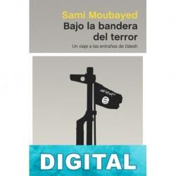Bajo la bandera del terror Sami Moubayed