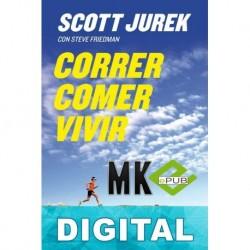 Correr, comer, vivir Scott Jurek