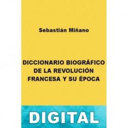 Diccionario biográfico de la revolución francesa Sebastián Miñano