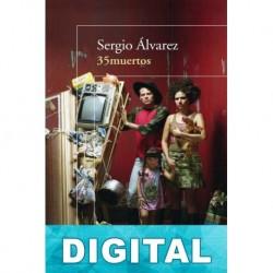 35 muertos Sergio Álvarez