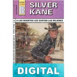 A los muertos les gustan las mujeres Silver Kane