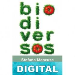 Biodiversos Stefano Mancuso & Carlo Petrini