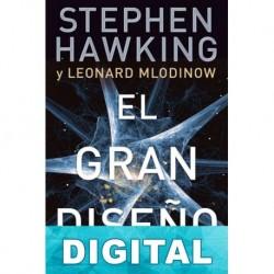 El gran diseño Stephen Hawking & Leonard Mlodinow