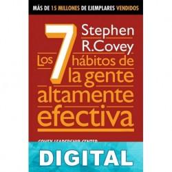 Los 7 hábitos de la gente altamente efectiva Stephen R. Covey