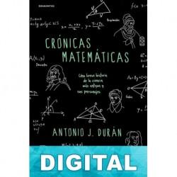 Crónicas matemáticas Antonio J. Durán Guardeño
