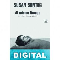 Al mismo tiempo Susan Sontag