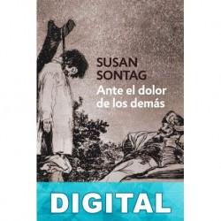 Ante el dolor de los demás Susan Sontag