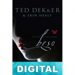 Beso Ted Dekker & Erin Healy