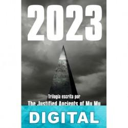2023: La trilogía The Justified Ancients of Mu Mu