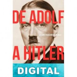 De Adolf a Hitler Thomas Weber