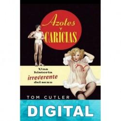 Azotes y caricias Tom Cutler