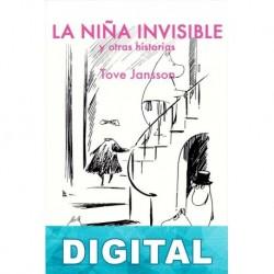 La niña invisible, y otras historias Tove Jansson