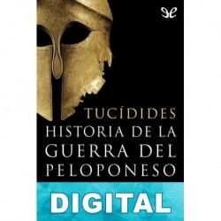 Historia de la guerra del Peloponeso (trad. F. Rodríguez Adrados) Tucídides