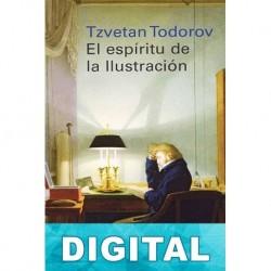 El espíritu de la Ilustración Tzvetan Todorov