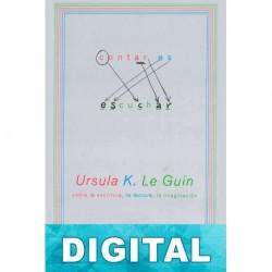 Contar es escuchar Ursula K. Le Guin