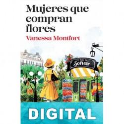 Mujeres que compran flores Vanessa Montfort