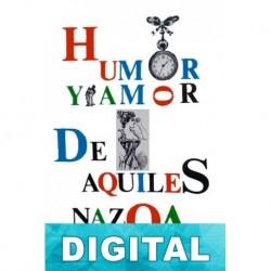 Humor y amor Aquiles Nazoa
