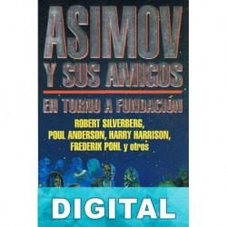 Asimov y sus amigos. En torno a Fundación Varios autores