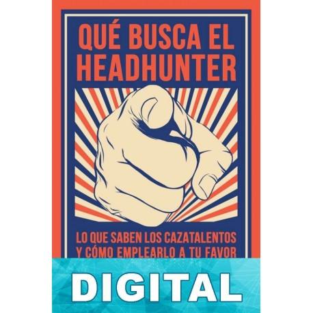 Qué busca el headhunter Arancha Ruiz