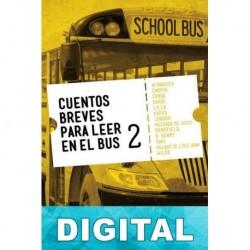 Cuentos breves para leer en el bus 2 Varios autores