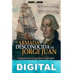 La armada desconocida de Jorge Juan Víctor San Juan