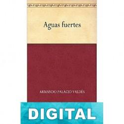 Aguas fuertes Armando Palacio Valdés