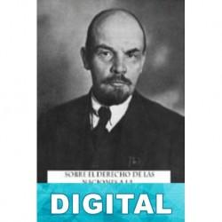 El derecho de las naciones a la autodeterminación Vladimir Ilich Ulianov «Lenin»