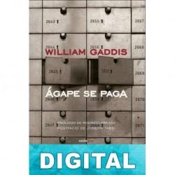 Ágape se paga William Gaddis