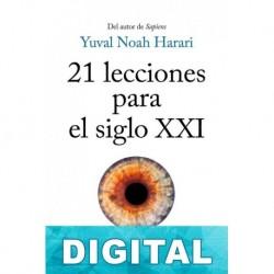 21 lecciones para el siglo XXI Yuval Noah Harari
