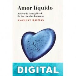 Amor líquido Zygmunt Bauman