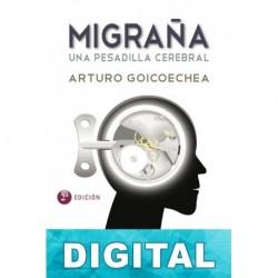 Migraña. Una pesadilla cerebral Arturo Goicoechea