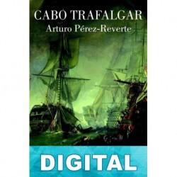 Cabo Trafalgar Arturo Pérez-Reverte