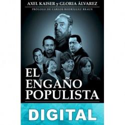 El engaño populista Axel Kaiser & Gloria Álvarez