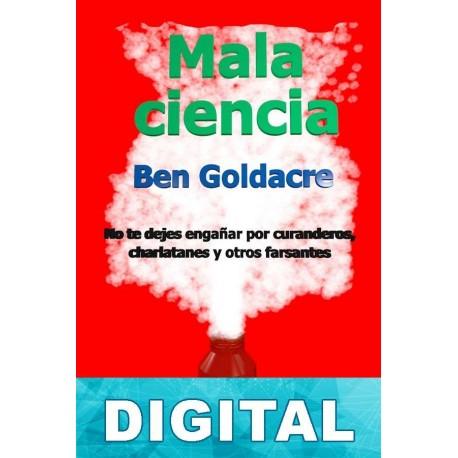 Mala ciencia Ben Goldacre