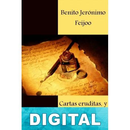 Cartas eruditas, y curiosas. IV Benito Jerónimo Feijoo
