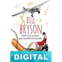 1927: un verano que cambió el mundo Bill Bryson