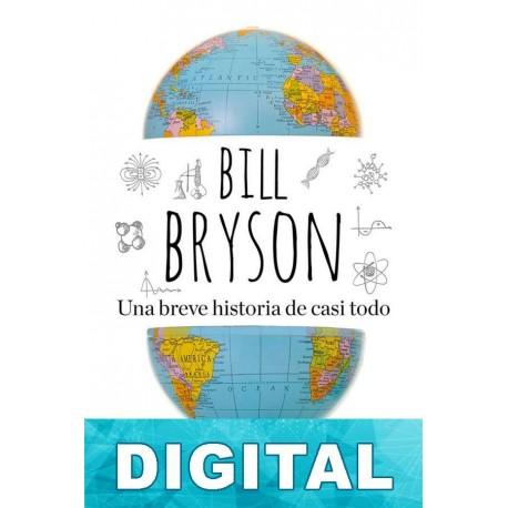 Una breve historia de casi todo Bill Bryson