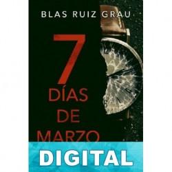 7 días de marzo Blas Ruiz Grau