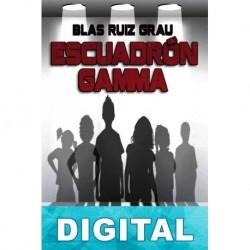 Escuadrón Gamma Blas Ruiz Grau