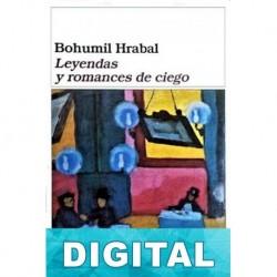 Leyendas y romances de ciego Bohumil Hrabal