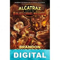 Alcatraz contra los bibliotecarios malvados Brandon Sanderson
