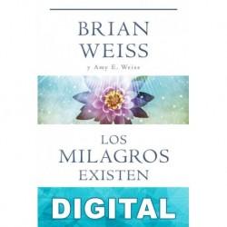 Los milagros existen Brian Weiss