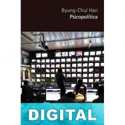 Psicopolítica Byung-Chul Han