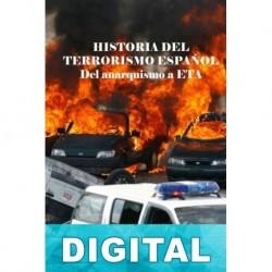 Historia del terrorismo español Agustín Alcázar Segura