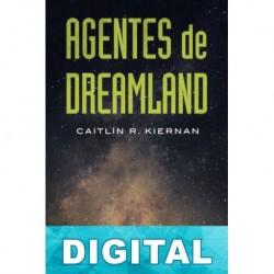Agentes de Dreamland Caitlín R. Kiernan