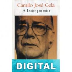 A bote pronto Camilo José Cela