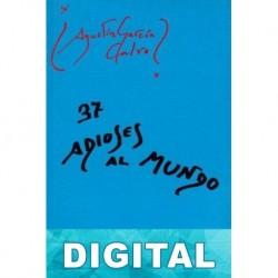 37 adioses al mundo Agustín García Calvo